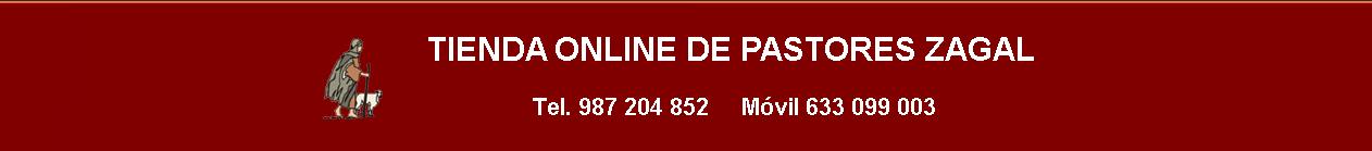 Tienda Online de Pastores Zagal