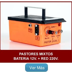 Pastores Mixtos Batería 12v. + Red 220v.
